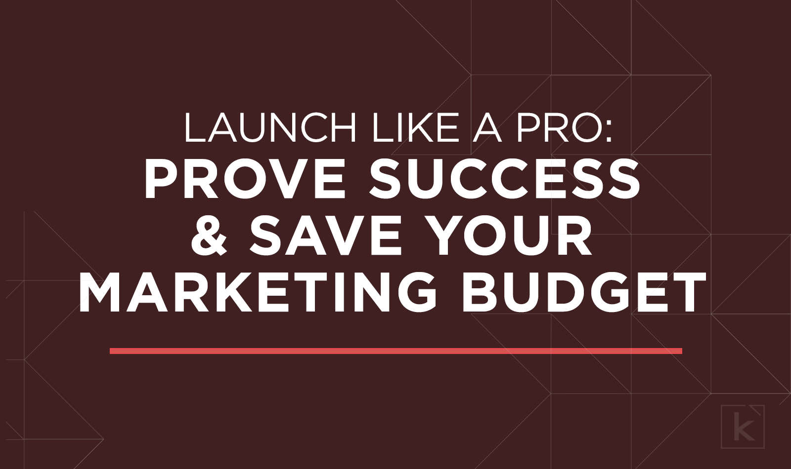 prove-success-save-marketing-budget