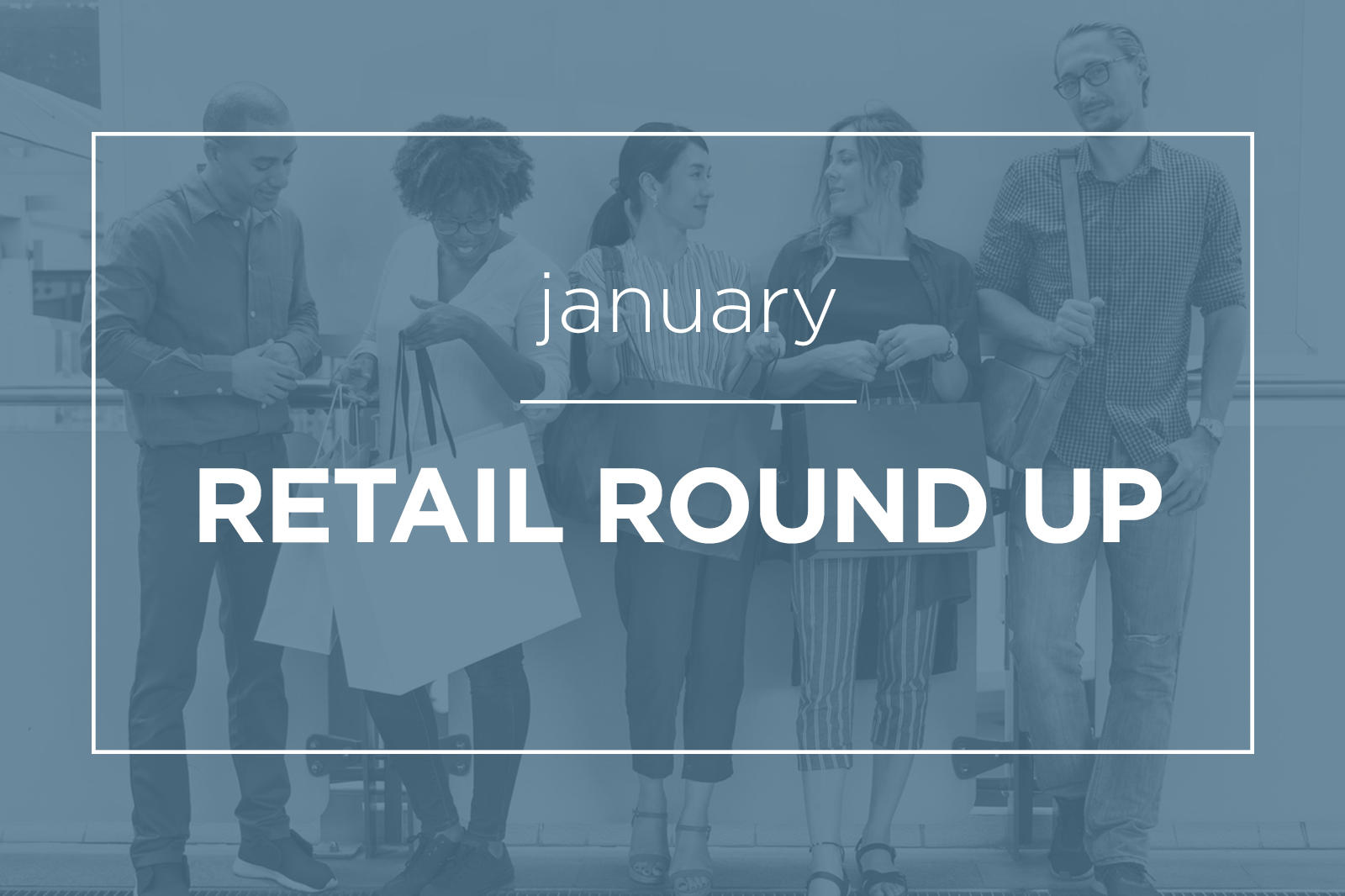 january-retail-round-up-feat-final