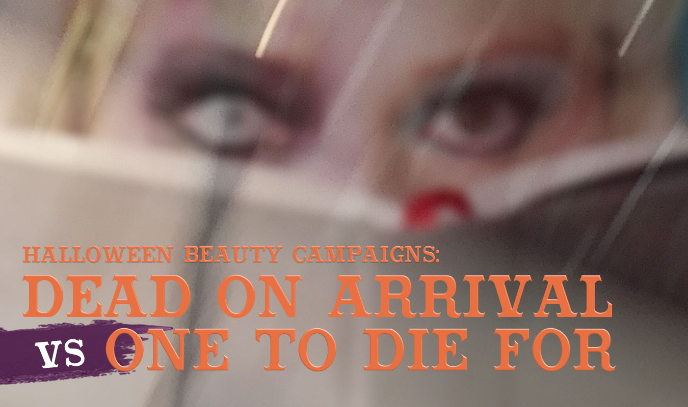 amazon-halloween-beauty-campaigns-dead-on-arrival-vs-one-to-die-for