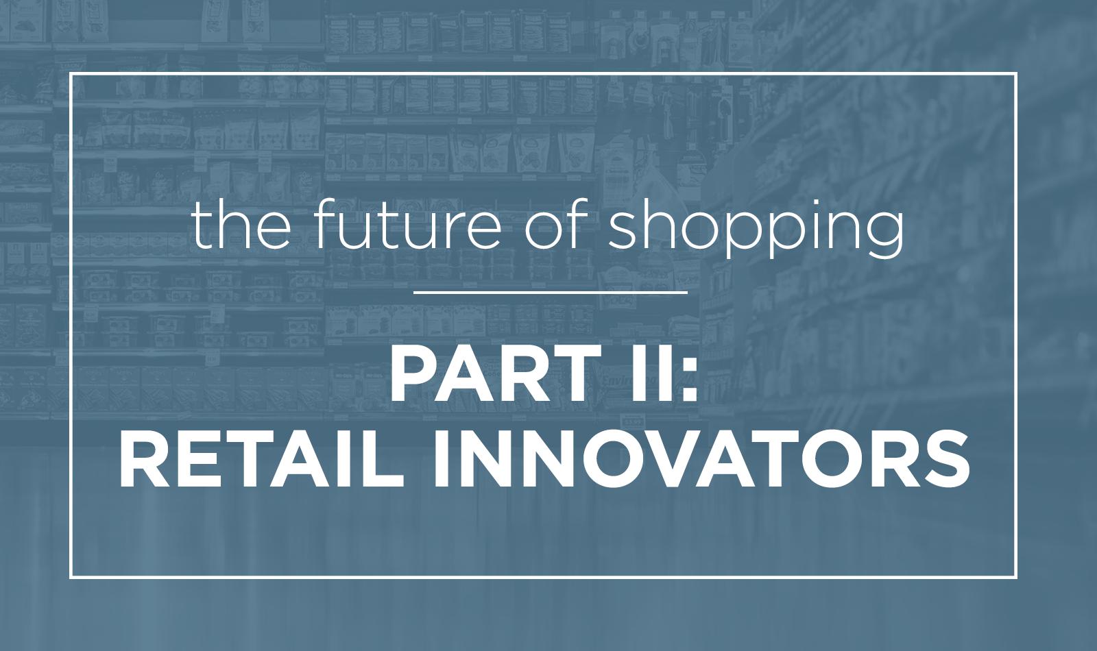 future-shopping-retail-innovators