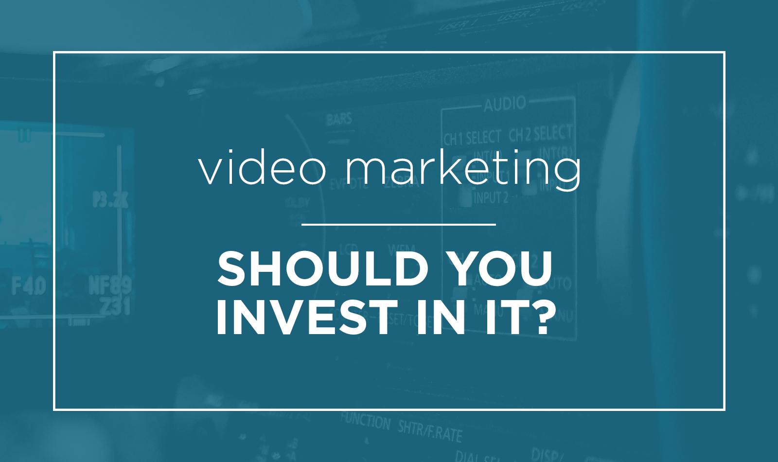 video-marketing-invest