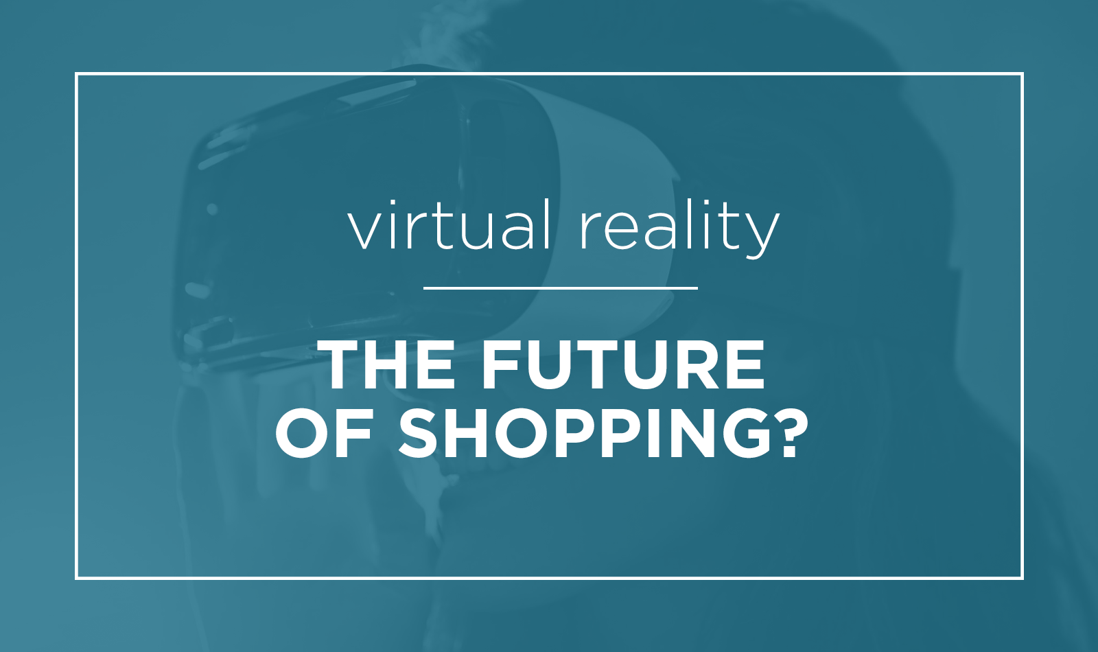 virtual-reality-future-of-shopping